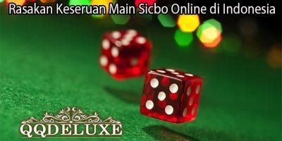 Rasakan Keseruan Main Sicbo Online di Indonesia