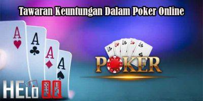 Tawaran Keuntungan Dalam Poker Online
